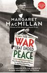 Picture of War that Ended Peace: How Europe abandoned peace for the First World War
