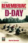 Picture of Remembering D-Day: Personal Histories of Everyday Heroes