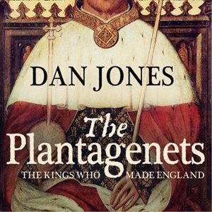 Picture of Plantagenets: The Kings Who Made England