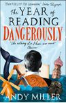 Picture of Year of Reading Dangerously: How Fifty Great Books Saved My Life