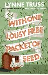 Picture of With One Lousy Free Packet of Seed