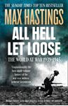 Picture of All Hell Let Loose: The World at War 1939-1945