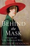 Picture of Behind the Mask: The Life of Vita Sackville-West