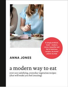 Picture of Modern Way to Eat: Over 200 Satisfying, Everyday Vegetarian Recipes