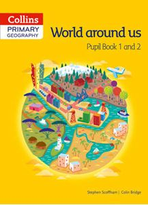 Picture of Collins Primary Geography Pupil Book 1 and 2: world around us