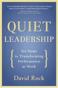 Picture of Quiet Leadership: Six Steps to Transforming Performance at Work