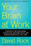 Picture of Your Brain at Work: Strategies for Overcoming Distraction, Regaining Focus, and Working Smarter All Day Long