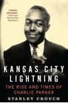 Picture of Kansas City Lightning: The Rise and Times of Charlie Parker