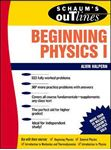Picture of Schaum's Outline of Beginning Physics I: Mechanics and Heat