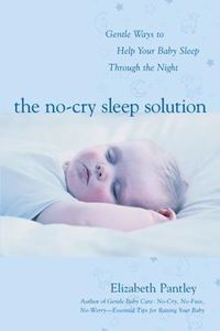 Picture of NO-CRY SLEEP SOLUTION: GENTLE WAYS TO HELP YOUR BABY SLEEP THROUGH THE NIGHT