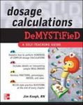Picture of Dosage Calculations DeMystified
