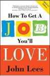 Picture of How to Get a Job You'll Love