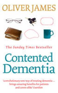 Picture of Contented Dementia: 24-hour Wraparound Care for Lifelong Well-being