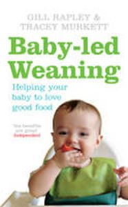 Picture of Baby-led Weaning: Helping Your Baby to Love Good Food