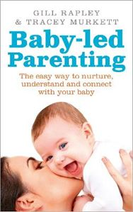 Picture of Baby-Led Parenting: The Easy Way to Nurture, Understand and Connect with Your Baby