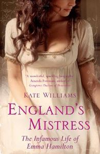 Picture of England's Mistress: The Infamous Life of Emma Hamilton