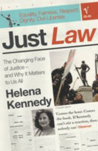 Picture of Just Law: the Changing Face of Justice - and Why it Matters to Us All