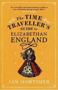 Picture of Time Traveller's Guide to Elizabethan England