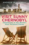 Picture of Visit Sunny Chernobyl