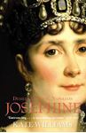 Picture of Josephine: Desire, Ambition, Napoleon
