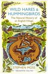 Picture of Wild Hares and Hummingbirds:  Natural History of an English Village
