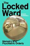 Picture of Locked Ward: Memoirs of a Psychiatric orderly