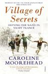 Picture of Village of Secrets: Defying the Nazis in Vichy France