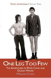 Picture of One Leg Too Few: The adventures of Peter Cook and Dudley Moore