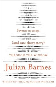 Picture of Through the Window Seventeen Essays and One Short Story