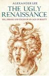 Picture of Ugly Renaissance: Sex,disease & excess in an age of beauty