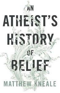 Picture of Atheist's History of Belief