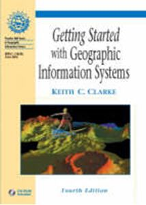 Picture of Getting Started with Geographic Information Systems 4re