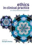 Picture of Ethics in Clinical Practice : An Interprofessional Approach