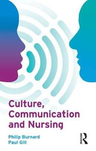 Picture of Culture, Communication and Nursing: A Multicultural Guide