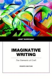 Picture of Imaginative Writing: Elements of Craft 4ed