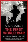 Picture of First World War : An Illustrated History