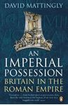 Picture of Imperial Possession: Britain in the Roman Empire, 54 BC - AD 409