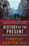 Picture of History of the Present: Essays, Sketches and Despatches from Europe in the 1990s