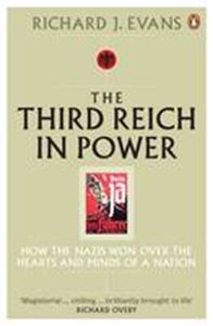 Picture of Third Reich in Power, 1933-1939: How the Nazis Won Over the Hearts and Minds of a Nation