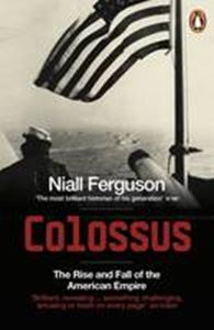 Picture of Colossus: Rise and fall of the American Empire