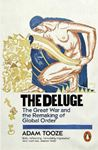Picture of Deluge: The Great War and the Remaking of Global Order 1916-1931