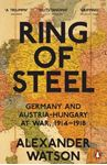 Picture of Ring of Steel: Germany and Austria-Hungary at War, 1914-1918