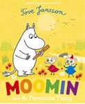 Picture of Moomin and the Favourite Thing