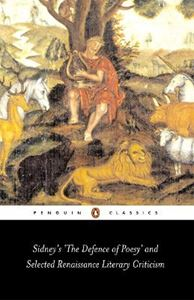 "Picture of Sidney's ""The Defence of Poesy"" and Selected Renaissance Literary Criticism"