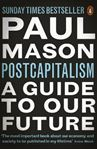 Picture of Postcapitalism: A Guide to Our Future