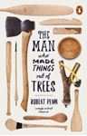 Picture of Man Who Made Things Out of Trees