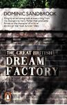 Picture of Great British Dream Factory: The Strange History of Our National Imagination