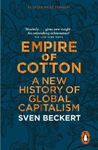 Picture of Empire of Cotton: A New History of Global Capitalism