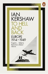 Picture of To Hell and Back: Europe, 1914-1949