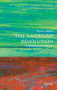 Picture of American Revolution: A Very Short Introduction